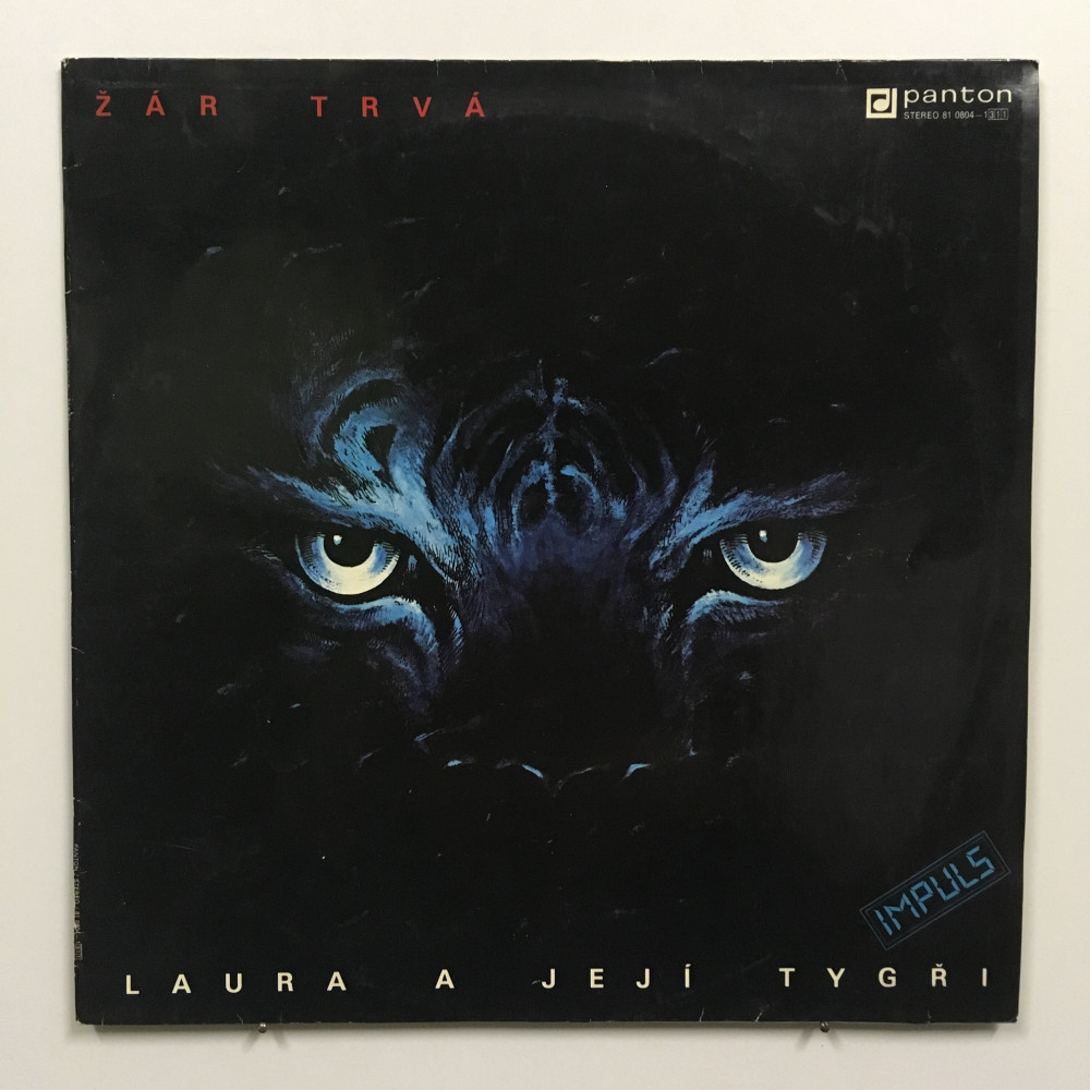 Laura A Její Tygři - Žár Tvá