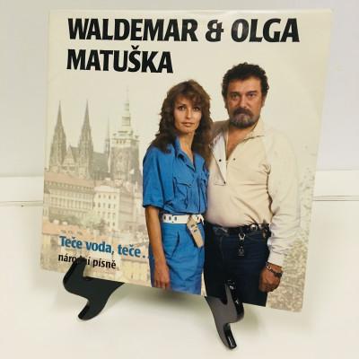Waldemar & Olga Matuška – Teče Voda, Teče...
